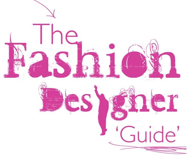 How To Become A Fashion Designer -fashion designer guide